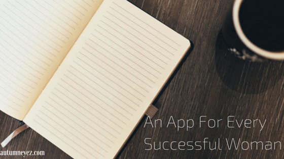 An App For Every Successful Woman